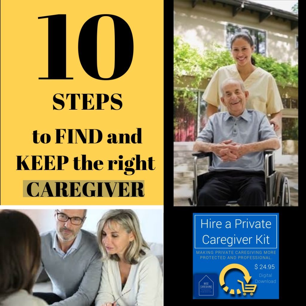 10 steps to find and keep the right caregiver