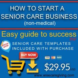 Start a senior care business (eBook)