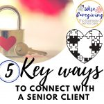 5 key ways to connect with a senior client