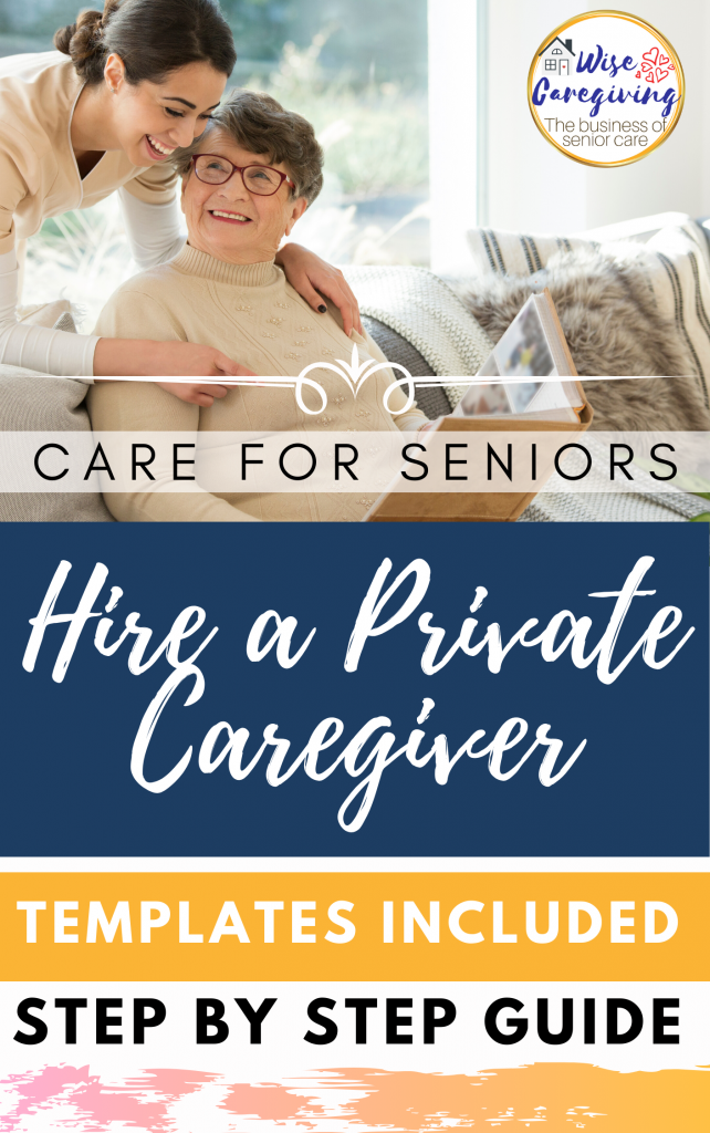 how to hire a private caregiver