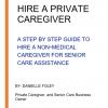 Hire a Private Caregiver title page