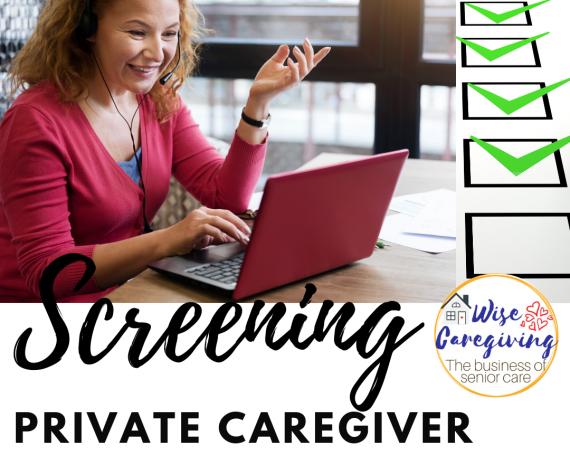 Screening private caregiver-wise caregiving