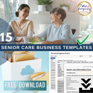 senior care business documents-free download with guide-wise caregiving