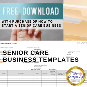senior care business templates-free download-wise caregiving