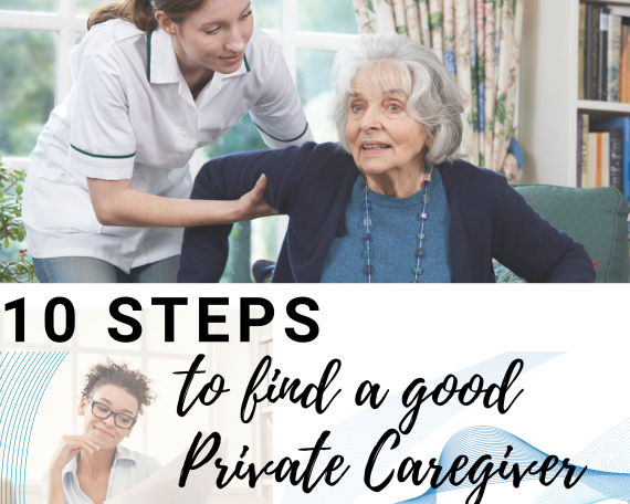 10 steps to find the best private caregiver-wisecareging
