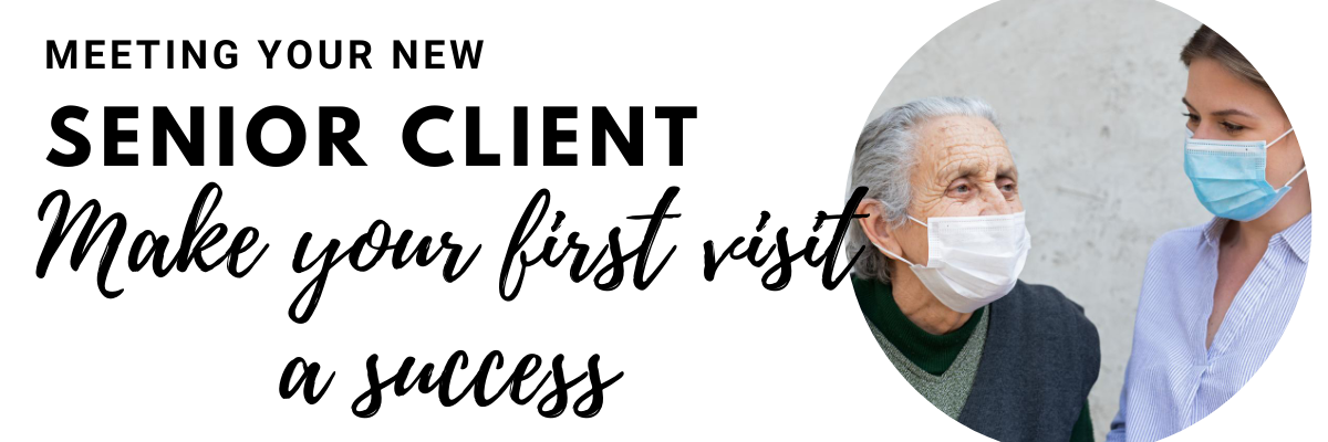 meeting your new senior client-wise caregiving