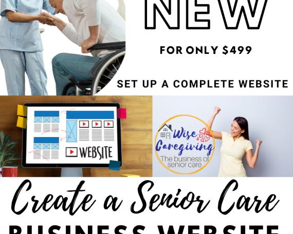 Create a Senior Care Website-wisecaregiving