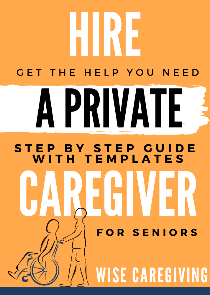 Hire a Private Caregiver Guide Book and templates