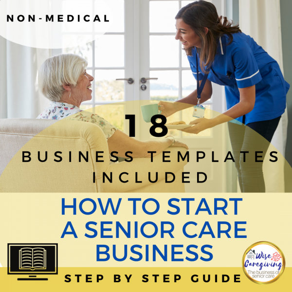 How to start a senior care business-templates-wise caregiving