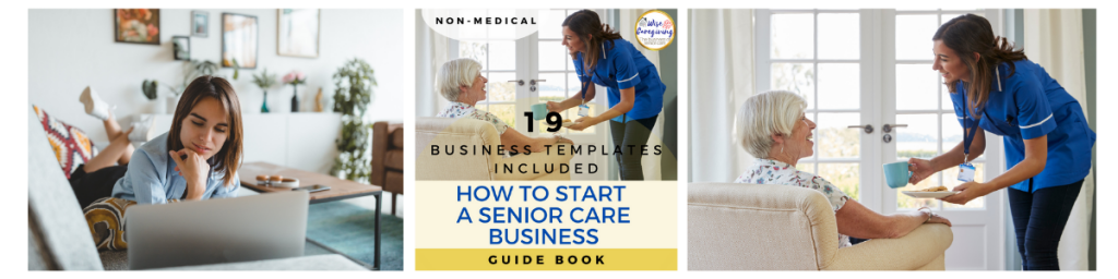 How to start a senior care business-non-medical-wise caregiving