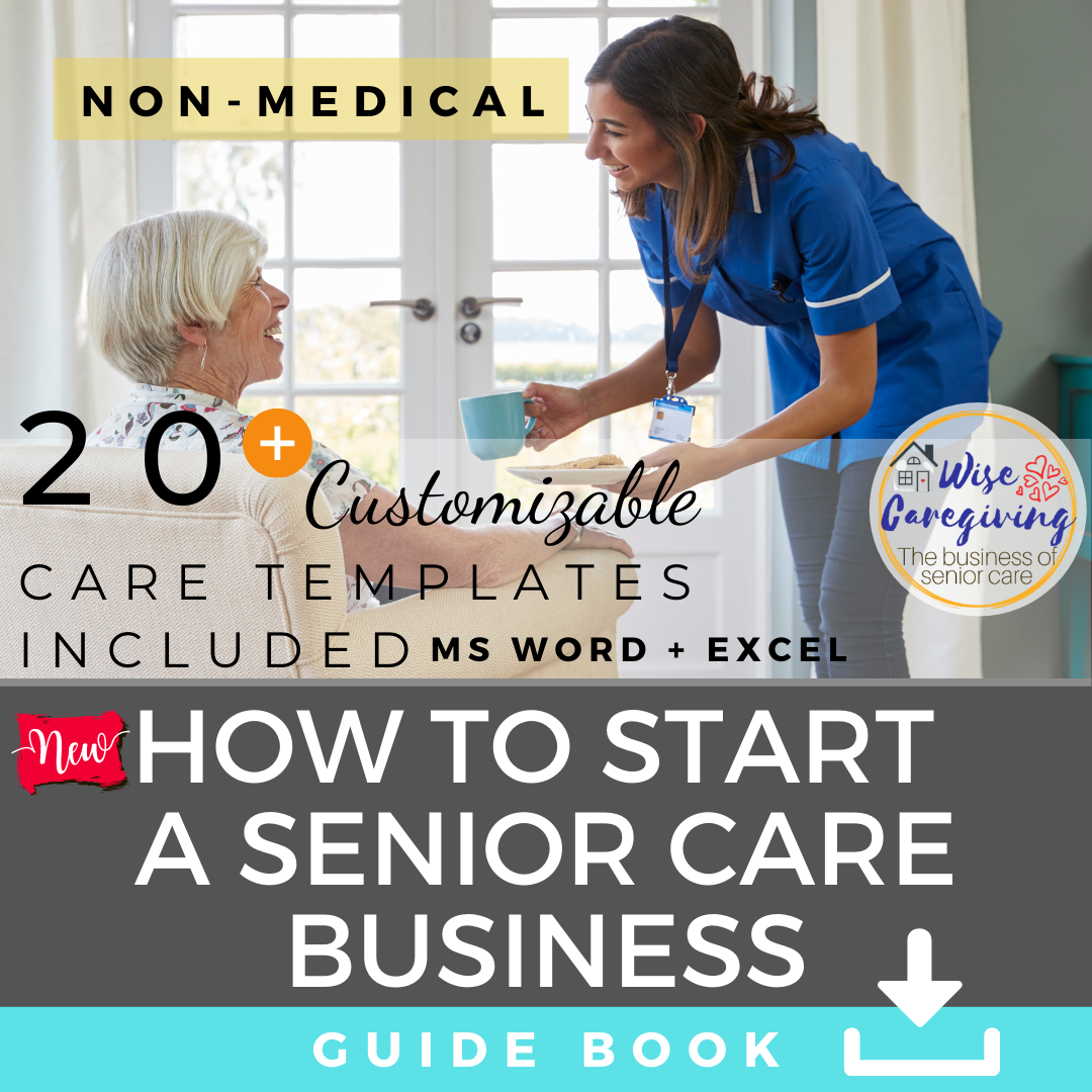 How to Start a Senior Care Business Guide