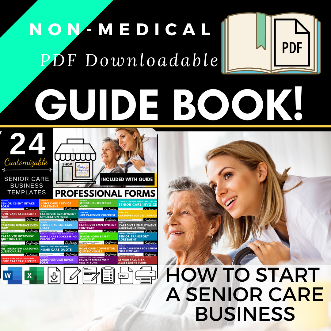 Start a senior care business-wisecaregiving.com