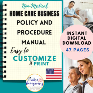 Home Care Policy and Procedure Manual