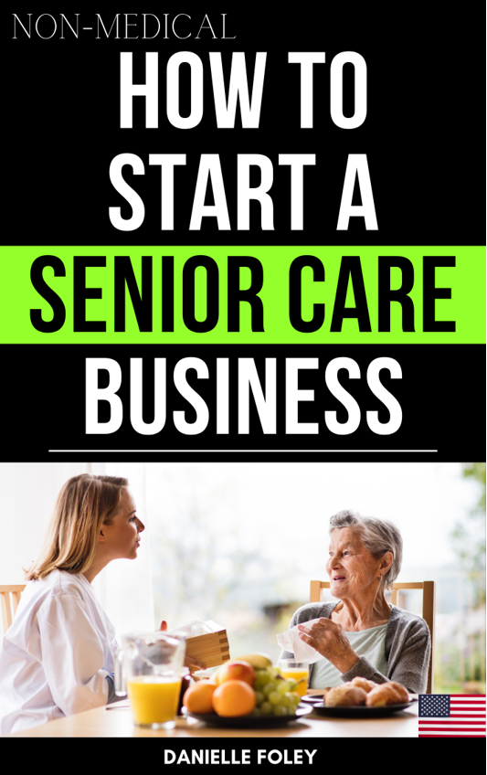 how to start a senior care business cover of guide book