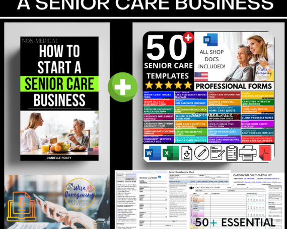 how to start a senior care business guide book and templates-wise caregiving